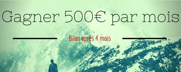 Gagner 500€, bilan après 4 mois