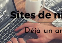 Sites de niche, déjà 1 an