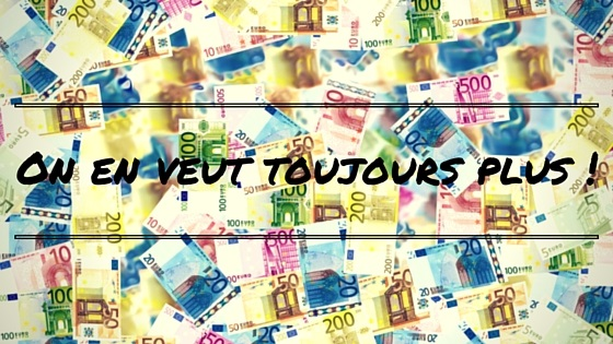 On a toujours besoin d'argent